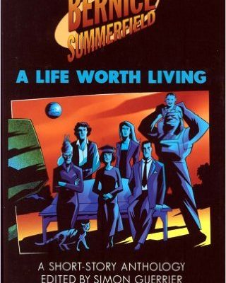 A Life Worth Living by Paul Cornell
